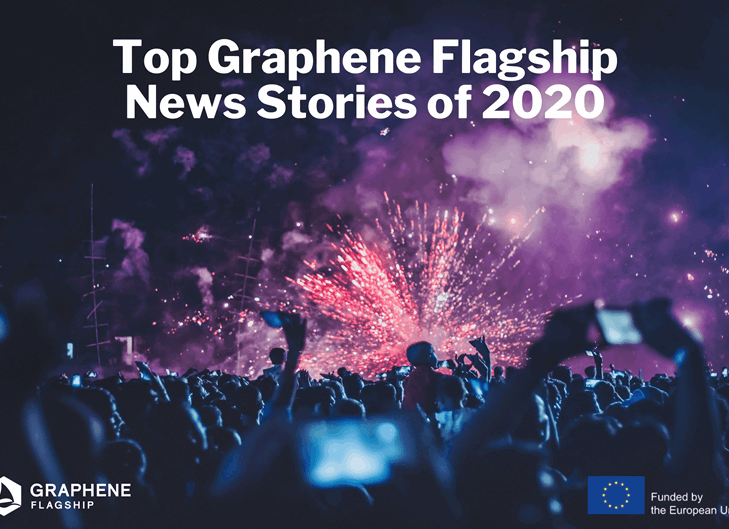 Top Ten Graphene Flagship News Stories of 2020